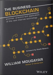 2016 - MOUGAYAR William - The Business Blockchain