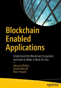 2017 - DHILLON Vikram, METCALF David and HOOPER Max - Blockchain Enabled Applications