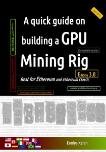 2017 - KARAN Ermiya - A quick guide on building a GPU Mining Rig