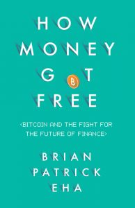 2017 - EHA Brian Patrick - How Money Got Free